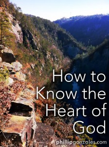 How to Know the Heart of God